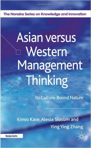 Asian Versus Western Management Thinking: Its Culture-Bound Nature