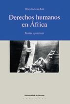 DERECHOS HUMANOS EN AFRICA: TEORIAS Y PRACTICAS