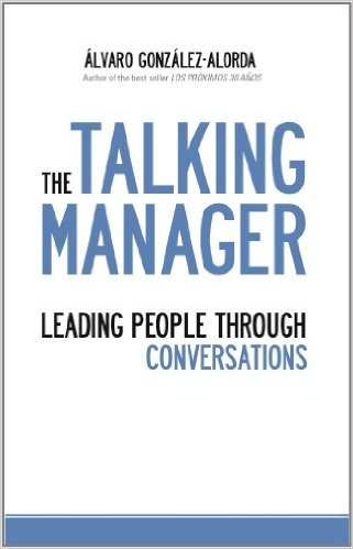 TheTalking Manager. How manage people throughconversations