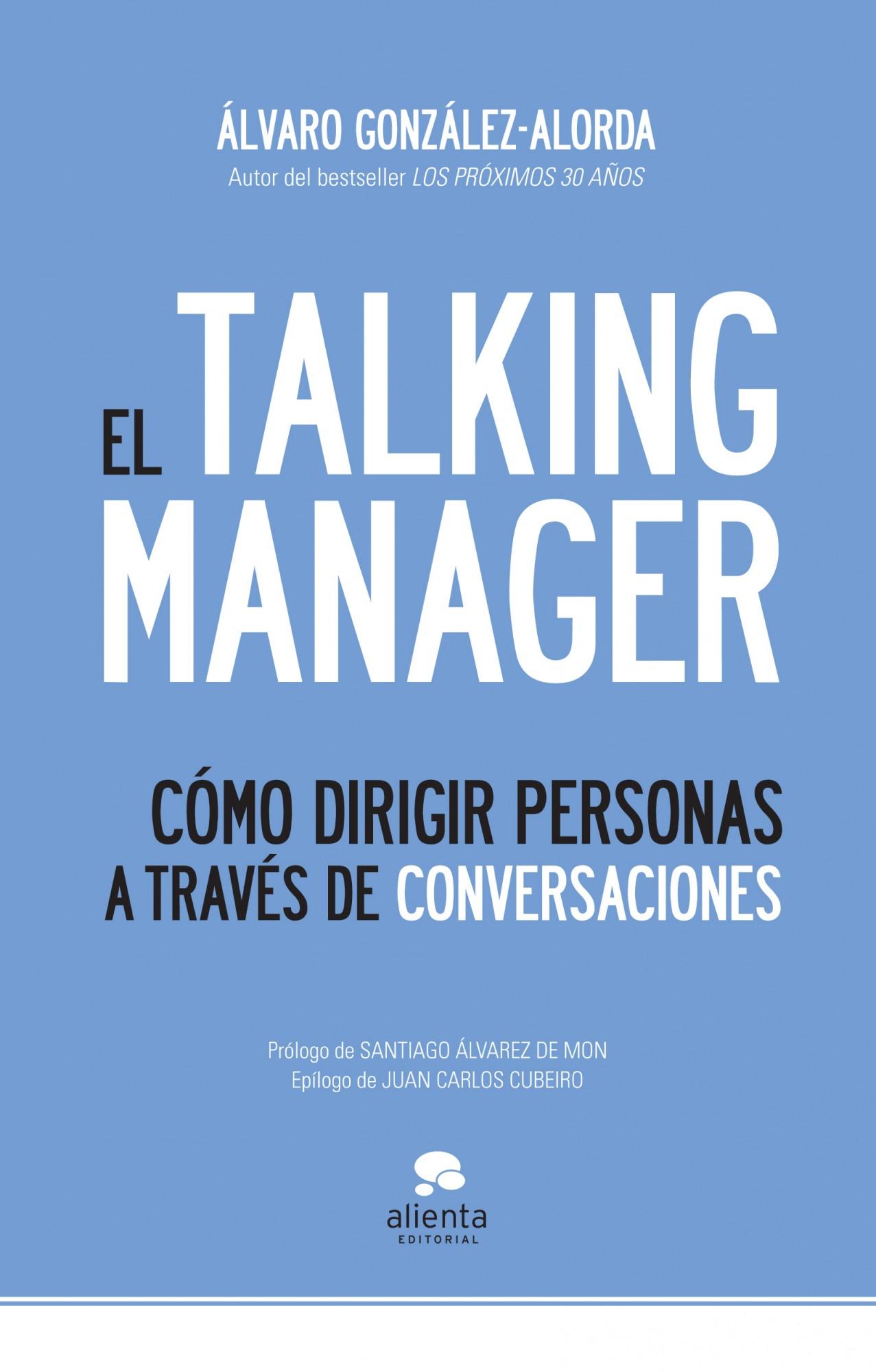 El Talking Manager. Cómo dirigir personas a través de conversaciones