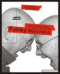 FUNKY BUSINESS:  Talent Makes Capital Dance -1999
