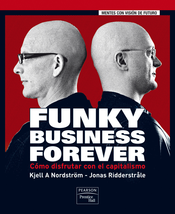 Funky Business Forever- 2007
