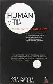 Human Media Las Personas En La Era De Internet