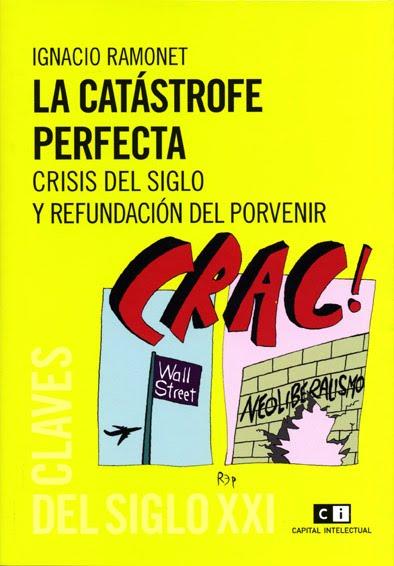 LA CATÁSTROFE PERFECTA