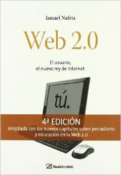 Web 2.0 El usuario el nuevo rey de internet
