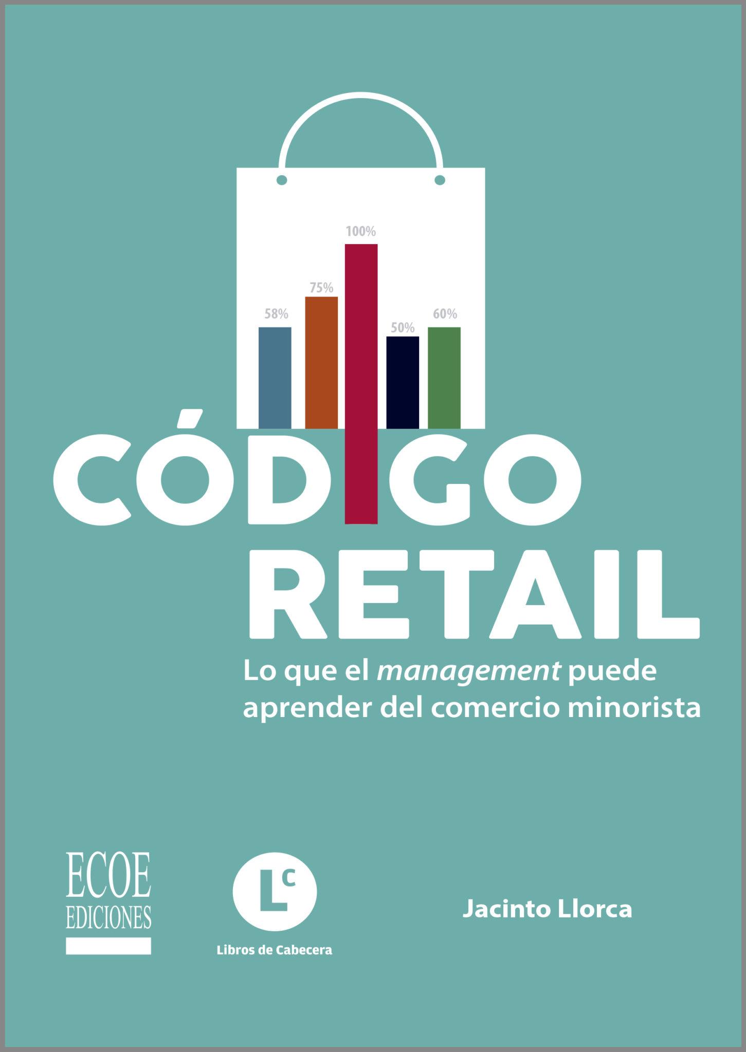 Código Retail: Lo que el management puede aprender del comercio minorista.