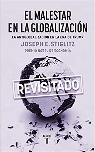 EL MALESTAR EN LA GLOBALIZACIÓN.