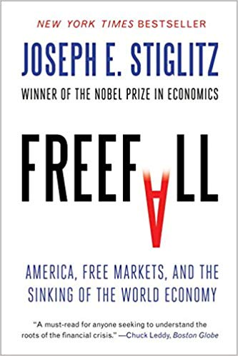 Freefall: America, Free Markets, and the Sinking of the World Economy.