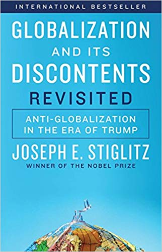 Globalization and Its Discontents Revisited: Anti-Globalization in the Era of Trump.