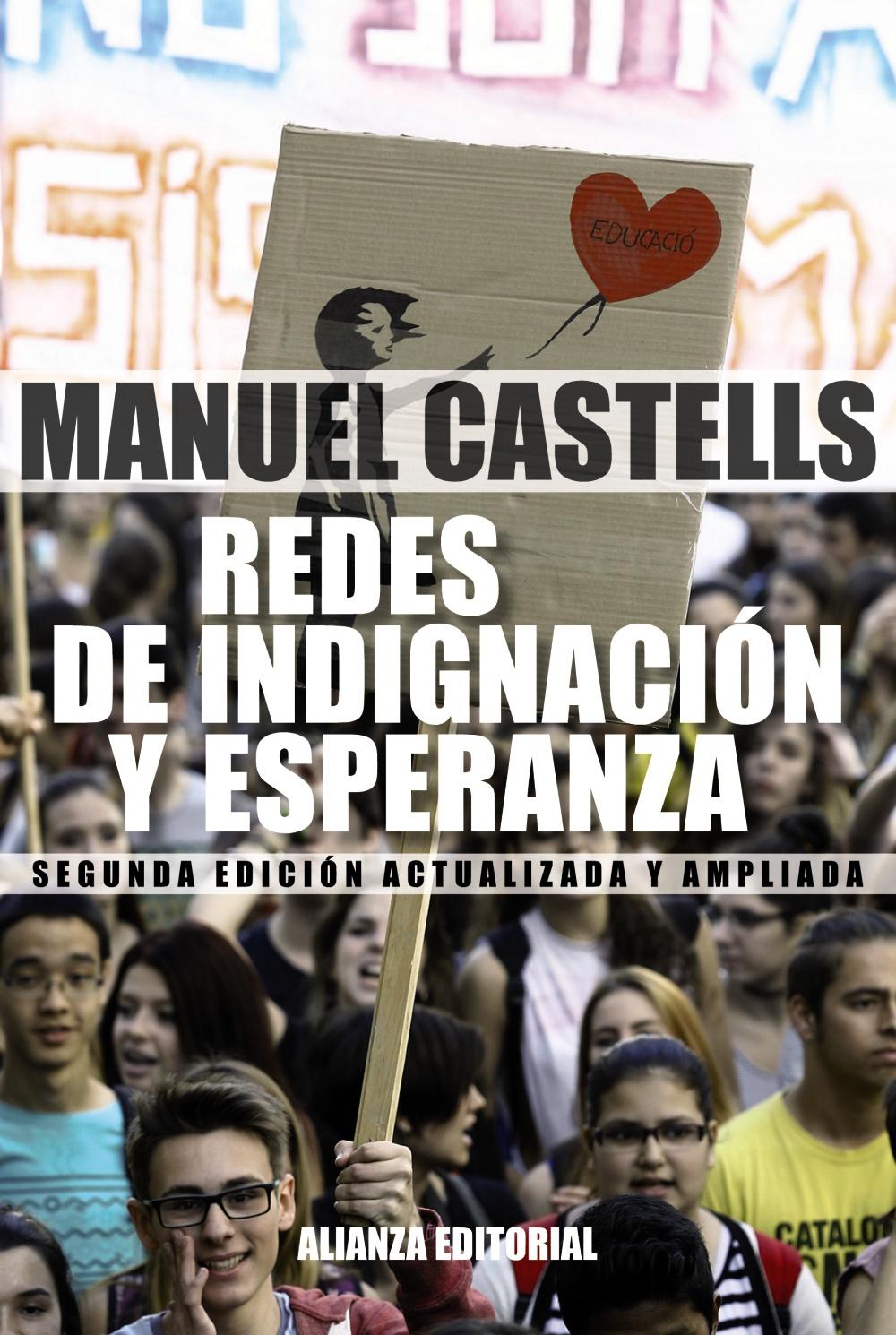 REDES DE INDIGNACION Y ESPERANZA: LOS MOVIMIENTOS SOCIALES EN LA ERA DE INTERNET