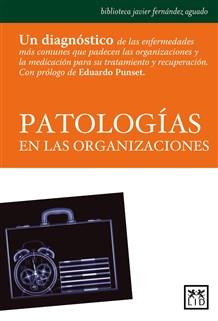 PATOLOGÍAS EN LAS ORGANIZACIONES (CO-AUTOR)