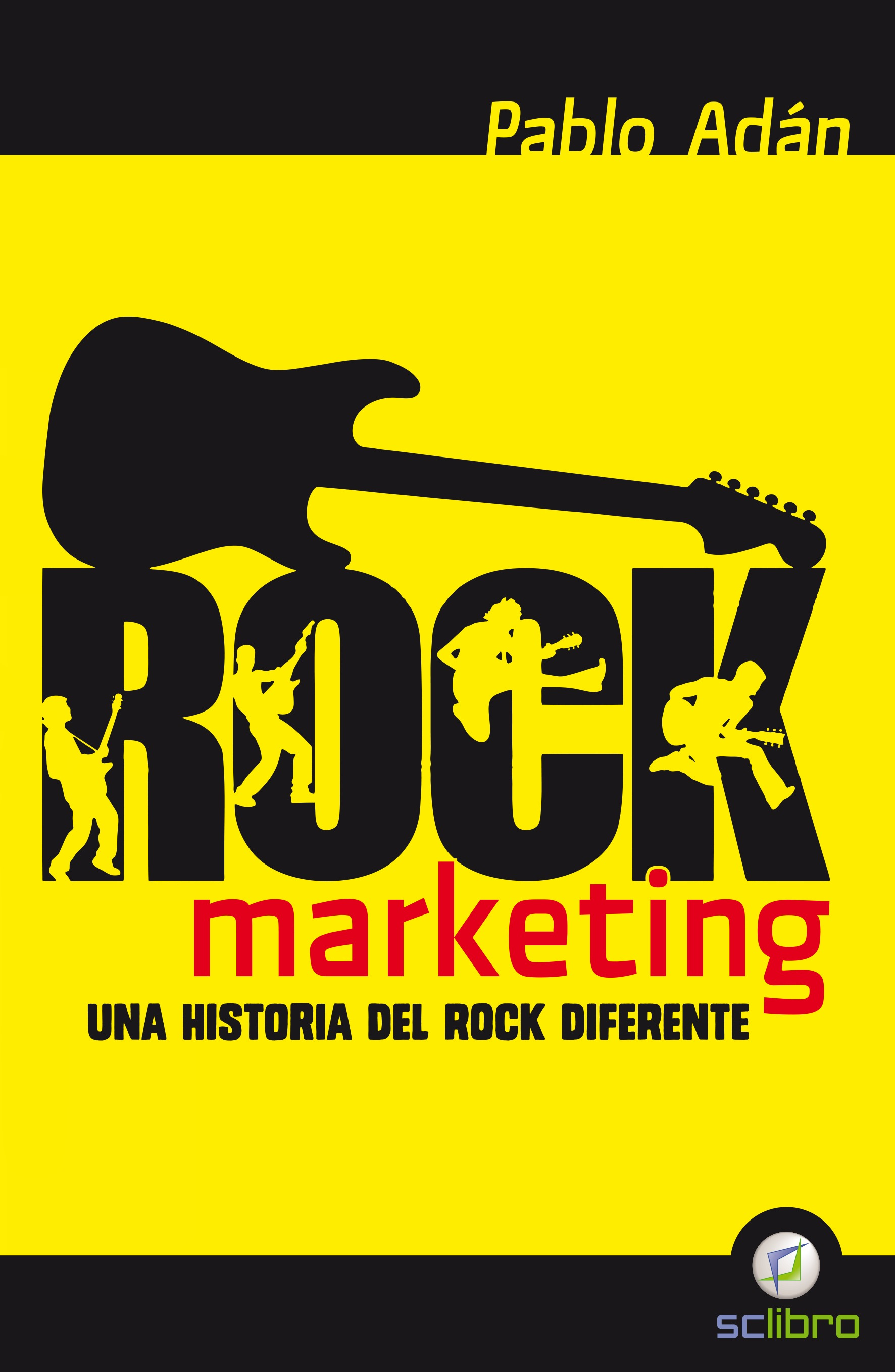 ROCK MARKETING: UN HISTORIA DEL ROCK DIFERENTE