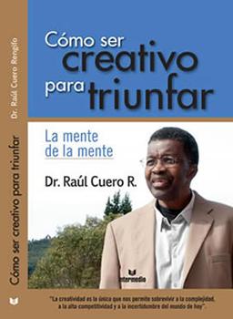 CÓMO SER CREATIVO PARA TRIUNFAR (2012)