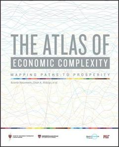 The Atlas of Economic Complexity: Mapping Paths to Prosperity -2013