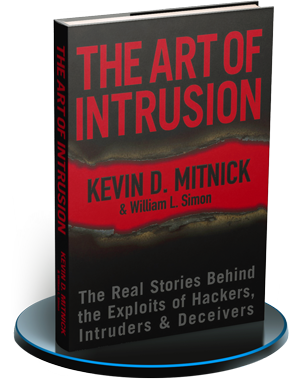 The art of the intrusion: The Real Stories Behind the Exploits of Hackers, Intruders and Deceivers