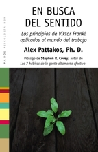 EN BUSCA DEL SENTIDO: LOS PRINCIPIOS DE VIKTOR FRANKL APLICADOS A L MUNDO DEL TRABAJO