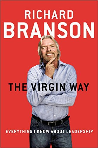 The Virgin Way: Everything I Know About Leadership - 2014