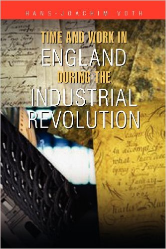 Time and Work in England during the Industrial Revolution