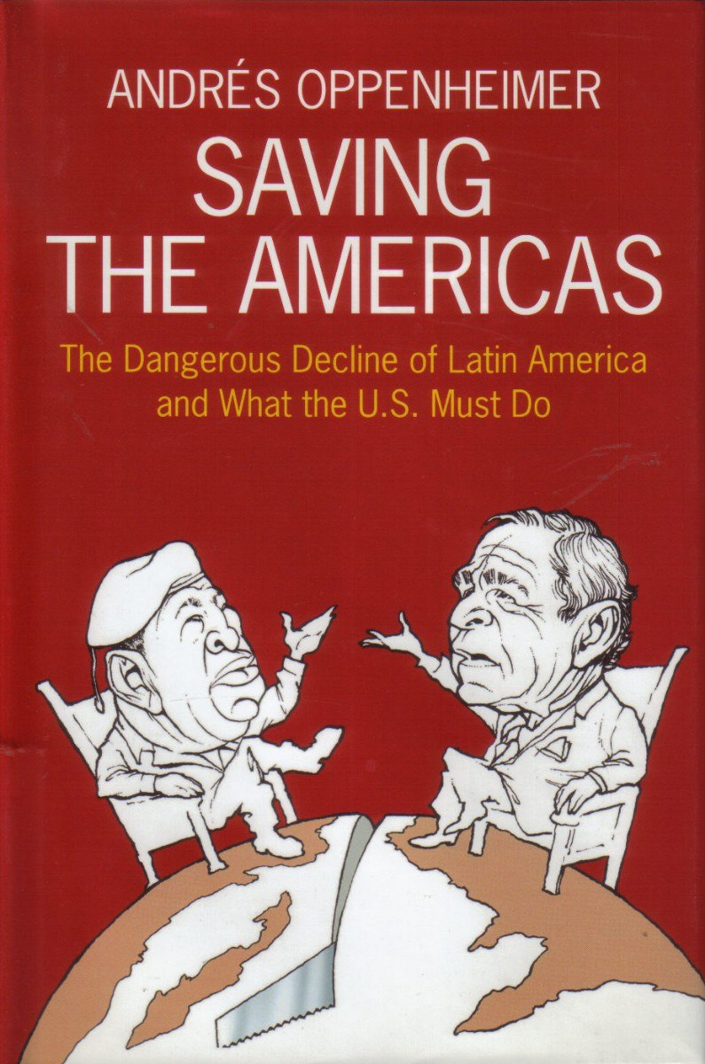 Saving the Americas: The Dangerous Decline of Latin America and What The U.S. Must Do