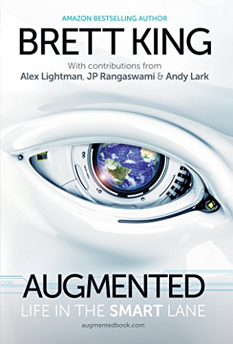 AUGMENTED: LIFE IN THE SMART LANE.