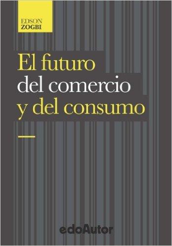 El futuro del comercio y del consumo