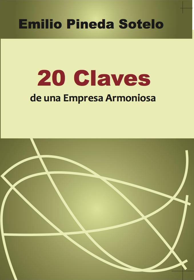 Las 20 Claves de una Empresa Armoniosa