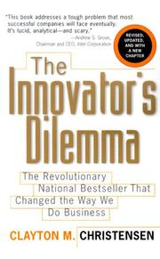 THE INNOVATOR´S DILEMMA