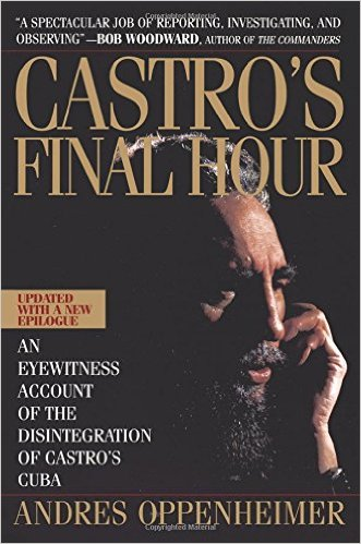 Castro′s Final Hour: An eyewitness account of the disintegration of Castro′s Cuba