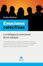 EMOCIONES COLECTIVAS: LA INTELIGENCIA EMOCIONAL DE LOS EQUIPOS