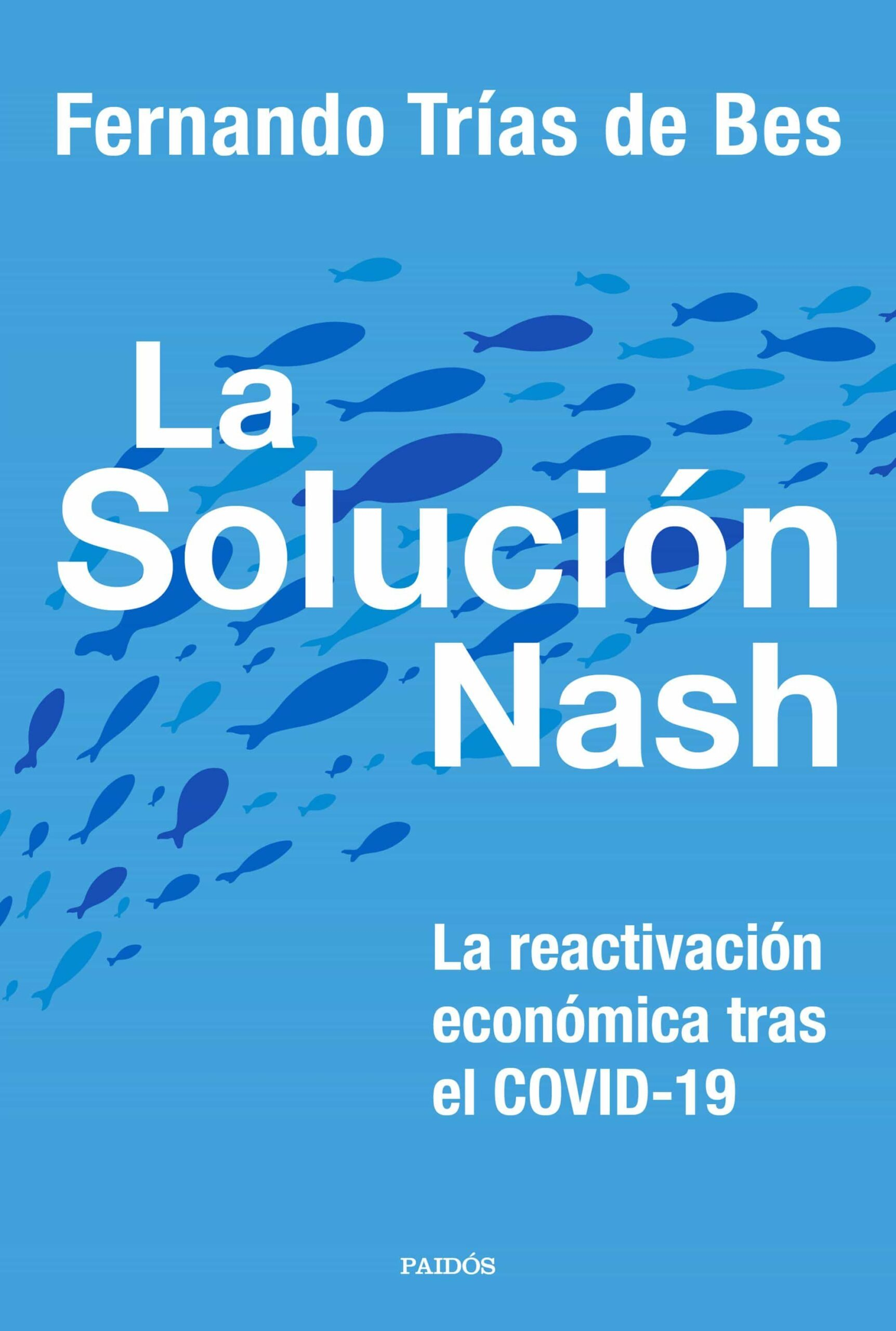 LA SOLUCIÓN NASH: LA REACTIVACIÓN ECONÓMICA TRAS EL COVID-19.