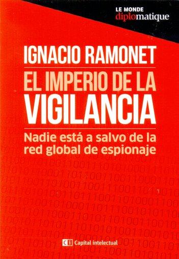EL IMPERIO DE LA VIGILANCIA.
