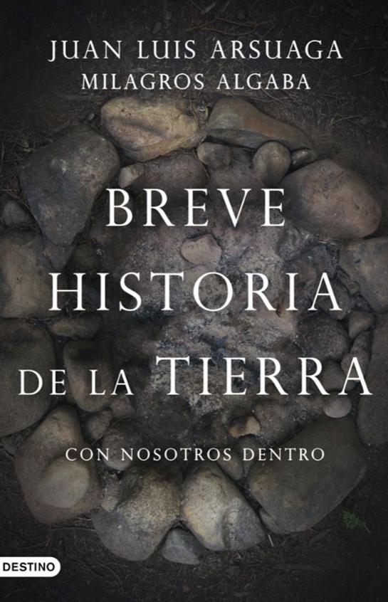 BREVE HISTORIA DE LA TIERRA (CON NOSOTROS DENTRO).