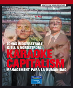 KARAOKE CAPITALISM: MANAGEMENT PARA LA HUMANIDAD