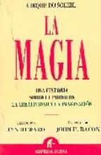 LA MAGIA: UNA HISTORIA SOBRE EL PODER DE LA CREATIVIDAD Y LA IMAG INACION