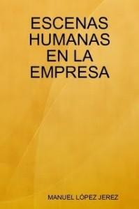 ESCENAS HUMANAS EN LA EMPRESA