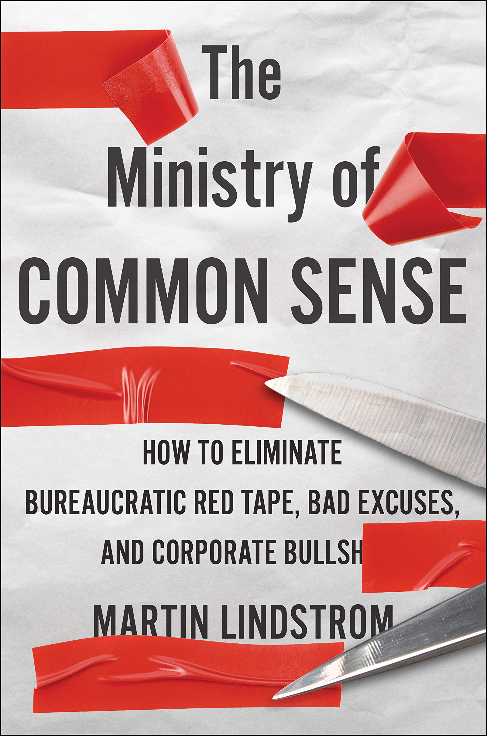 The Ministry of Common Sense.