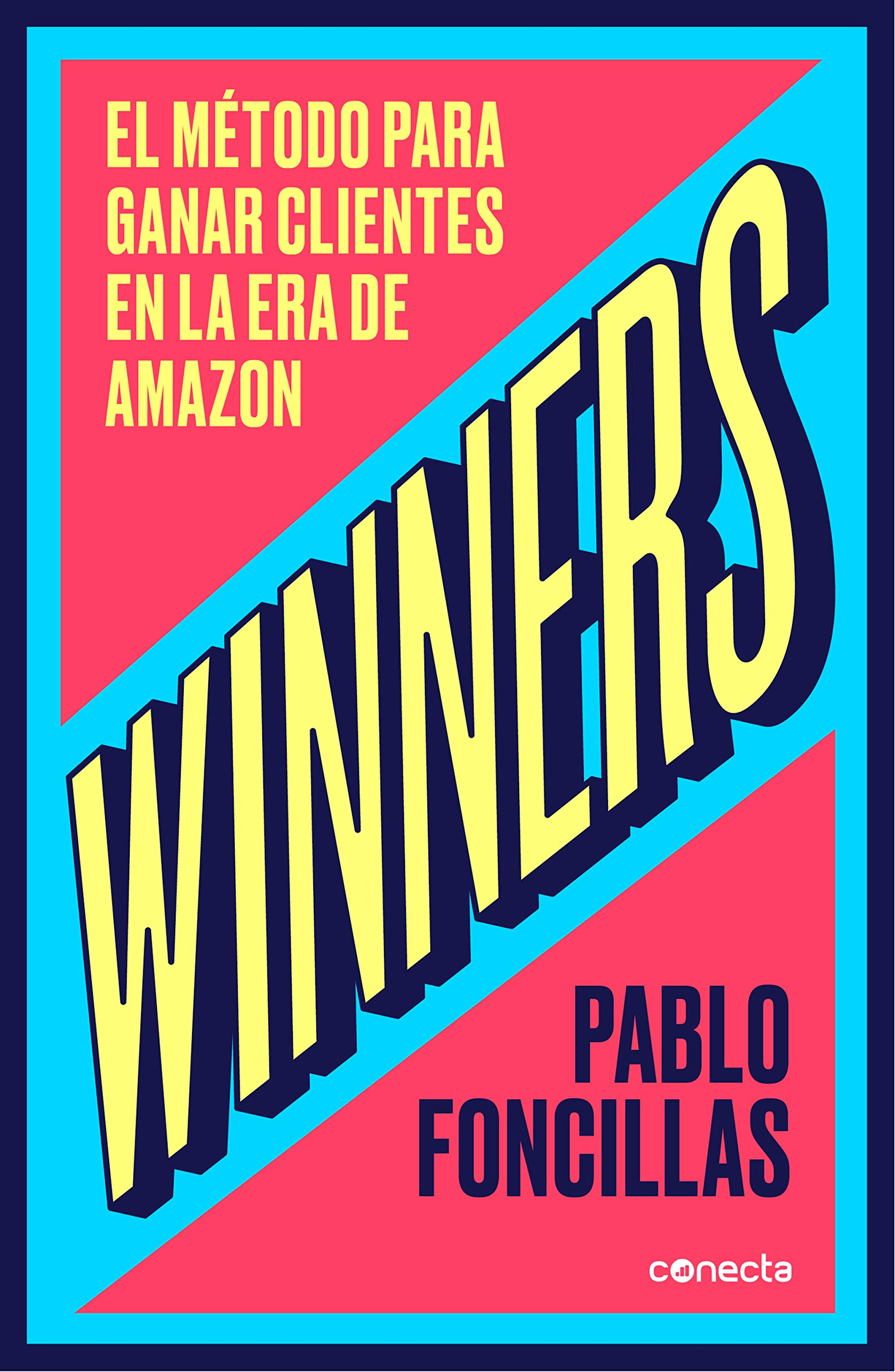 Winners: How to win customers in the Amazon Era.