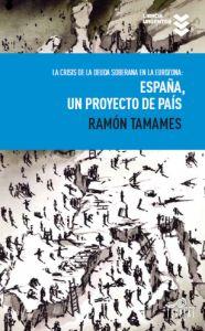 ESPAÑA, UN PROYECTO DE PAÍS (2012)