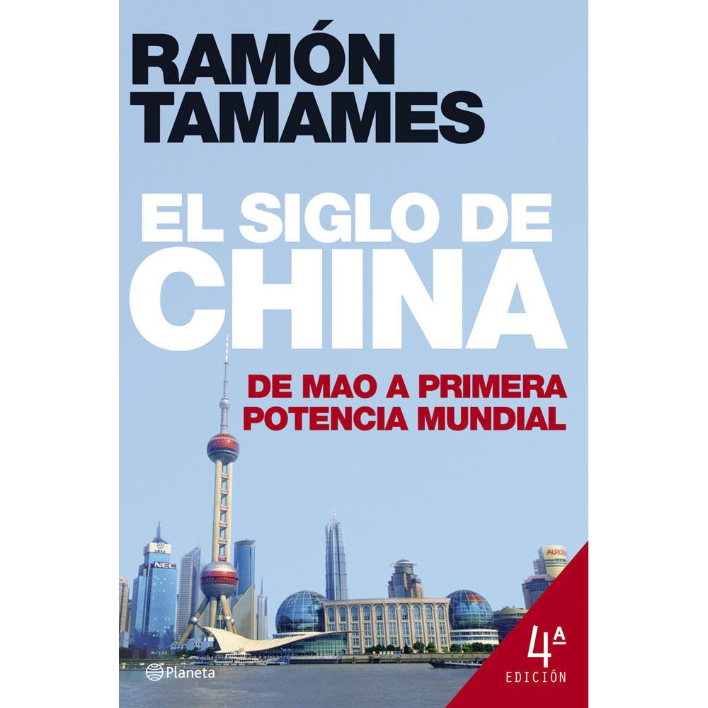 EL SIGLO DE CHINA: DE MAO A PRIMERA POTENCIA MUNDIAL (2007)
