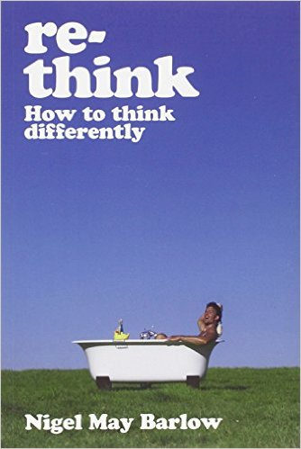 Rethink: How to Think Differently