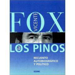 Vicente Fox a Los Pinos