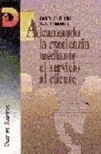 ALCANZANDO LA EXCELENCIA MEDIANTE EL SERVICIO A LOS CLIENTES