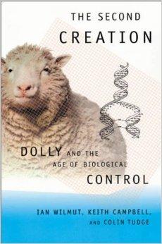SEGUNDA CREACION - LA. DE DOLLY A LA CLONACION HUMANA