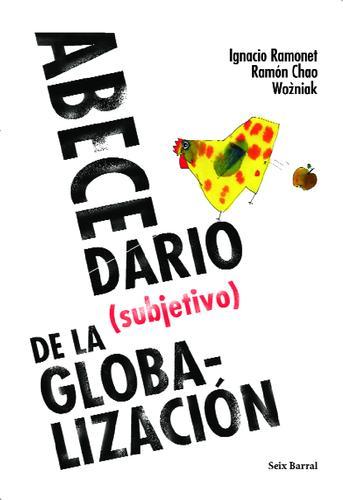 EL ABECEDARIO SUBJETIVO DE LA GLOBALIZACIÓN