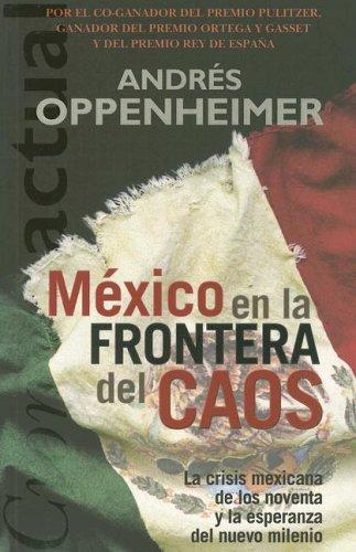 La frontera del caos en México.