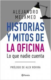 Historias y mitos de la oficina.