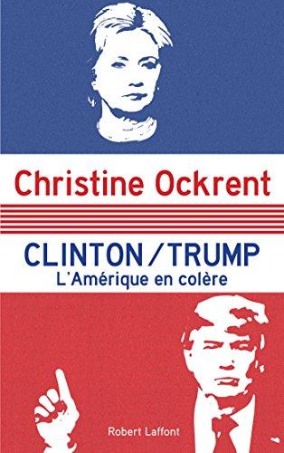 Clinton / Trump: Anger in America.