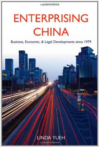 Enterprising China: Business, Economic, and Legal Developments Since 1979