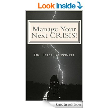 Manage Your Next CRISIS!: