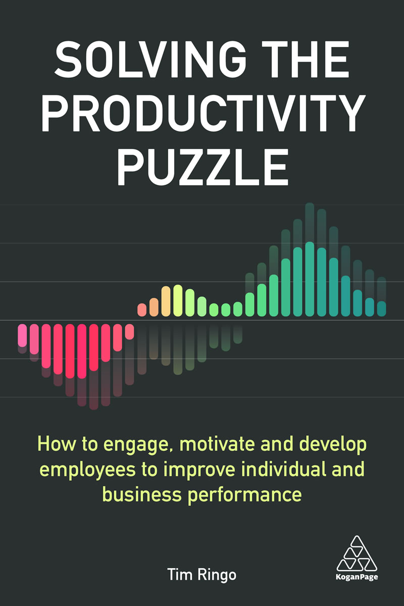Solving the Productivity Puzzle – How People Engagement, Innovation and Performance Will Transform Work.